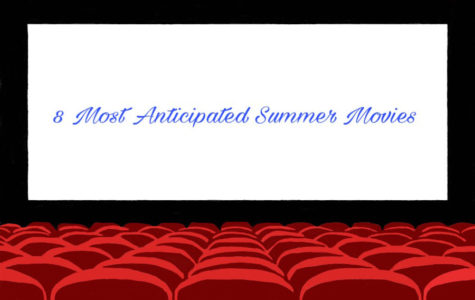 Critic's choice: Top 8 movies playing this summer